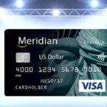 Meridian Visa US Dollar Card Review